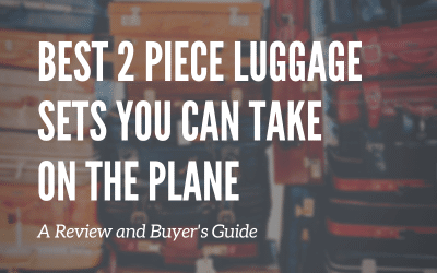 Best 2 Piece Carry On Luggage Sets and Buyer's Guide