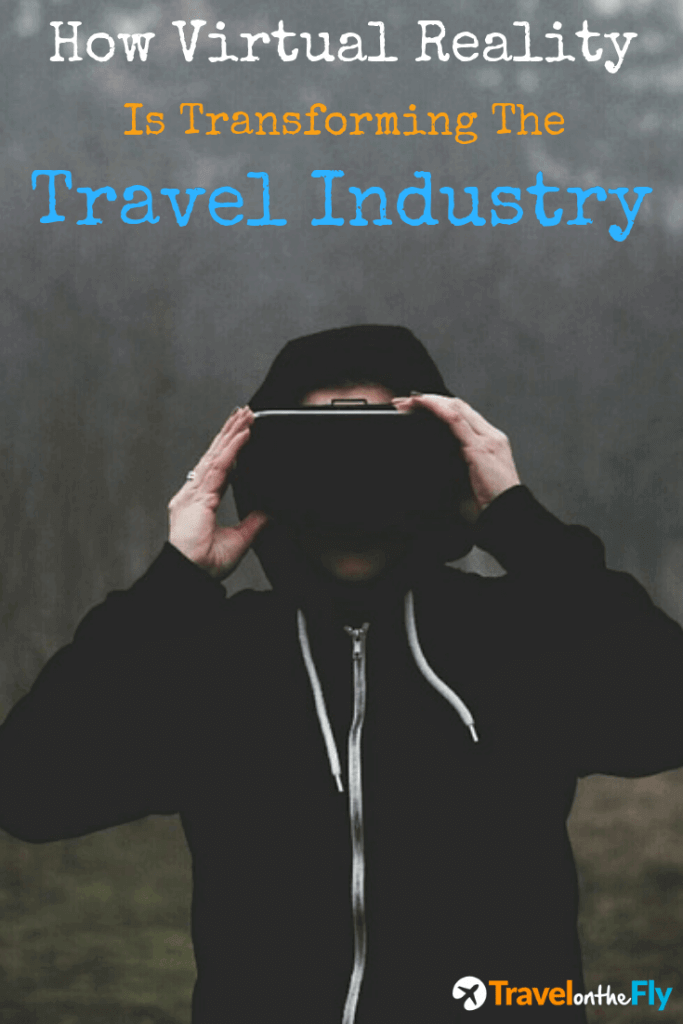 How Virtual Reality is transforming the travel industry