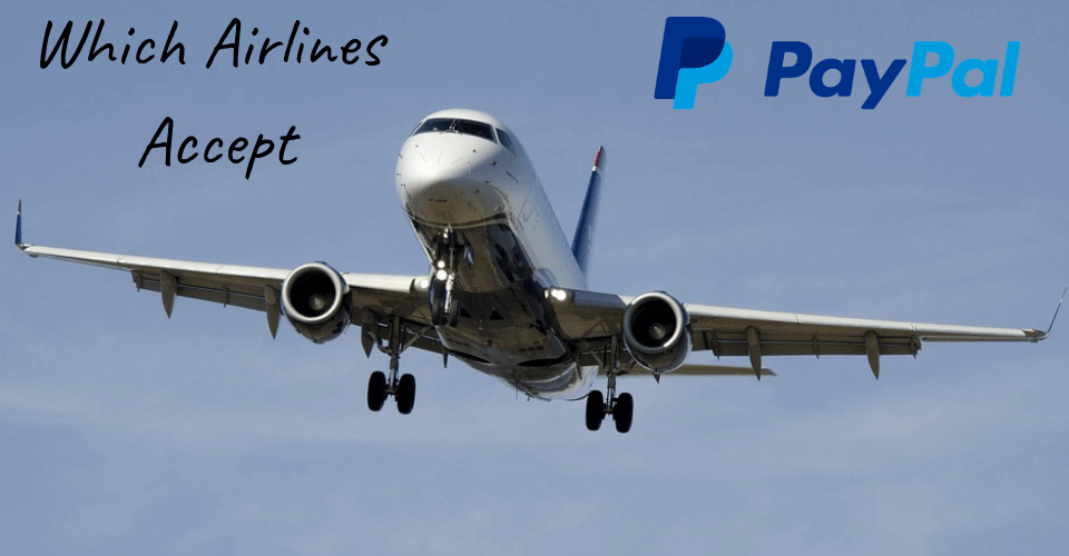 Which Airlines Accept Paypal